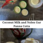 Coconut Milk and Nolen Gur Panna Cotta